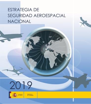 Publicada la primera Estrategia de Seguridad Aeroespacial Nacional